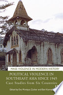 Political Violence in Southeast Asia since 1945