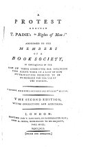 A Protest against T  Paine s  Rights of Man   addressed to the members of the Book Society of    etc  By John Bowles