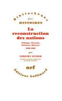 La reconstruction des nations. Pologne, Ukraine, Lithuanie, Bélarus (1569-1999) Pdf/ePub eBook