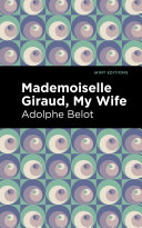 Mademoiselle Giraud, My Wife [Pdf/ePub] eBook