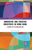 Innovative and Creative Industries in Hong Kong