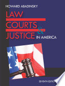 Law, Courts, and Justice in America