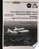 Proceedings of the Eighth Annual Thermal and Fluids Analysis Workshop: Spacecraft Analysis and Design