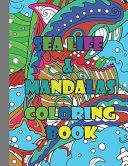 Sea Life   Mandalas Coloring Book
