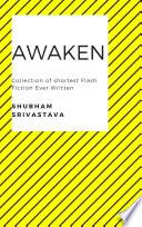 Awaken   Collection of Shortest Flash Fiction Ever Written Book