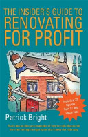 The Insider's Guide to Renovating for Profit