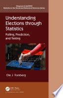 Understanding Elections through Statistics