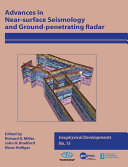 Advances in Near surface Seismology and Ground penetrating Radar