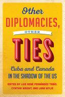 Other Diplomacies, Other Ties Pdf/ePub eBook