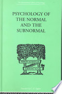 Psychology of the Normal and the Subnormal Book