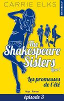 Pdf The Shakespeare sisters - tome 1 Les promesses de l'été Episode 3 Telecharger
