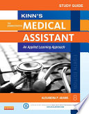 Study Guide For Kinn S The Administrative Medical Assistant E Book