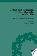 British and American Letter Manuals, 1680-1810