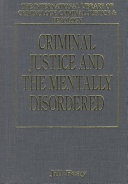 Criminal Justice and the Mentally Disordered