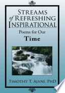 Streams of Refreshing Inspirational Poems for Our Time