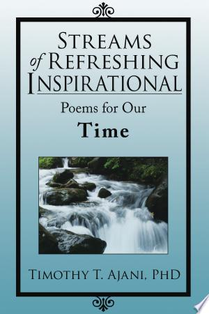 [pdf - epub] Streams of Refreshing Inspirational Poems for Our Time - Read eBooks Online