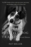 The Power Of Positive Dog Training PDF