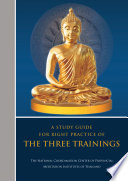 A Study Guide For Right Practice Of The Three Trainings