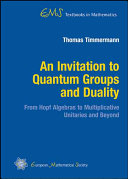 An Invitation to Quantum Groups and Duality