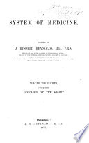 A System of Medicine      Diseases of the heart Book