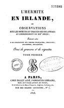 L'hermite en Irlande, ou observations sur les moeurs et usages des irlandais au commencement du XIXe siècle