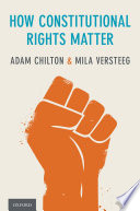 """How Constitutional Rights Matter"" by Adam Chilton, Mila Versteeg"