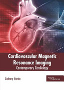Cardiovascular Magnetic Resonance Imaging  Contemporary Cardiology Book