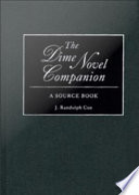 The Dime Novel Companion A Source Book