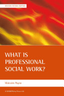 What is Professional Social Work? Revised Second Edition