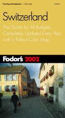 Fodor s Switzerland 2002