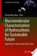 Macromolecular Characterization of Hydrocarbons for Sustainable Future