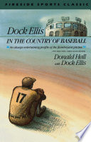 Dock Ellis in the Country of Baseball