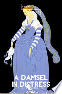 Read Online A Damsel in Distress For Free