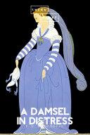 A Damsel in Distress Pdf/ePub eBook
