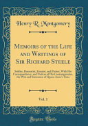 Memoirs Of The Life And Writings Of Sir Richard Steele  Vol  1