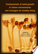 Fundamentals Of Mold Growth In Indoor Environments And Strategies For Healthy Living Book PDF