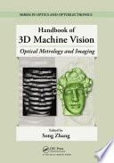 Handbook of 3D Machine Vision