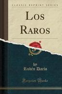 Los Raros (Classic Reprint)