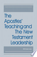 The Apostles Teaching And The New Testament Leadership