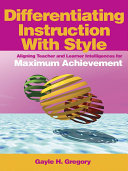Differentiating Instruction With Style