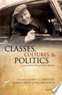 Classes Cultures And Politics
