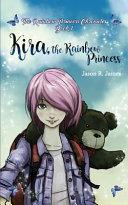 Kira the Rainbow Princess