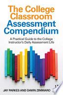 The College Classroom Assessment Compendium