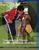 Understanding Physical, Health, and Multiple Disabilities