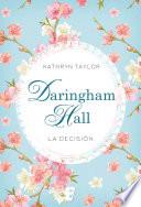 Daringham Hall. La decisión