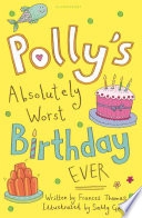 Polly's Absolutely Worst Birthday Ever Book Online