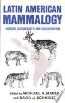 Latin American Mammalogy