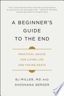 A Beginner s Guide to the End Book PDF