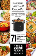 Low Carb Crock-Pot for Cracked Weight Loss and a Healthier Lifestyle