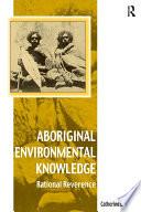 Aboriginal Environmental Knowledge
